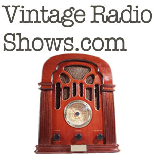 Vintage Radio Shows.com